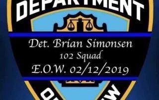 "In memory of Detective Brian ""Smiles"" Simonsen"